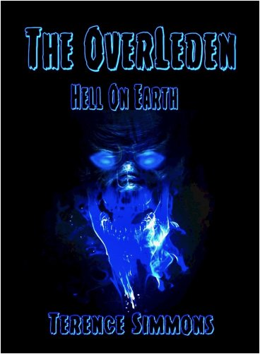 The Overleden: Hell on Earth