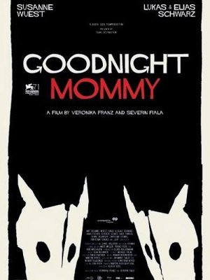Goodnight Mommy most scary movie