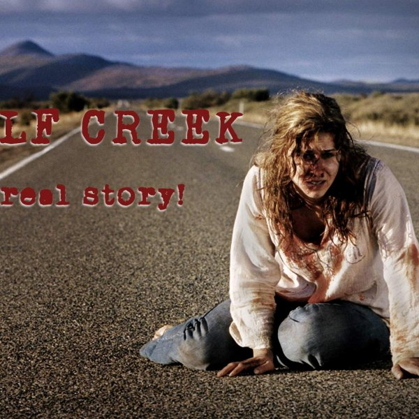 WOLF CREEK, The Real Story of The Australian Murders